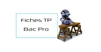 Des fiches TP pour les Bac Pro