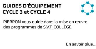 Guides d'équipement pour l'enseignement des SVT en cycle 3 et en cycle 4