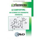 FILM : LE CARYOTYPE : UN ÉLÉMENT DE DIAGNOSTIC ANTÉNATAL