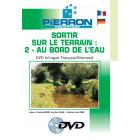 FILM : SORTIR SUR LE TERRAIN 2 - AU BORD DE L'EAU