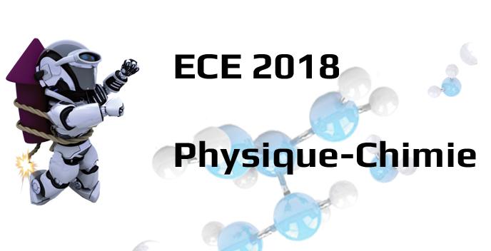 ECE 2018 Physique-Chimie